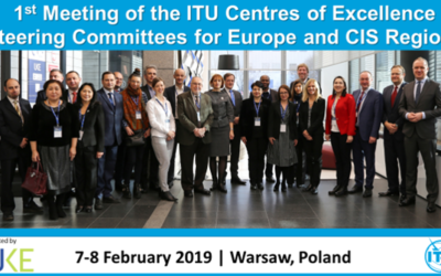 1st Meeting of the ITU Center of Excellence (CoE) Steering Committees for Europe and CIS Regions. 7-8 February 2019, Warsaw, Poland
