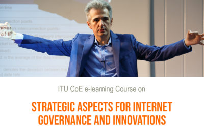 "ITU e-learning course on ""Strategic Aspects for Internet Governance and Innovations"", 3-10 February 2020"